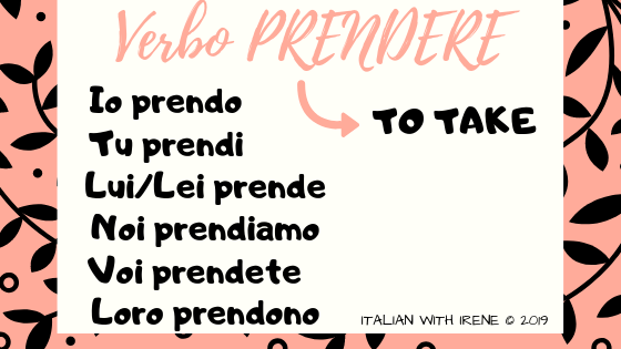 coniugazione del verbo prendere in italiano conjugation of the verb to take in italian prendere