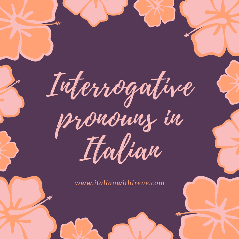 Interrogative pronouns in Italian