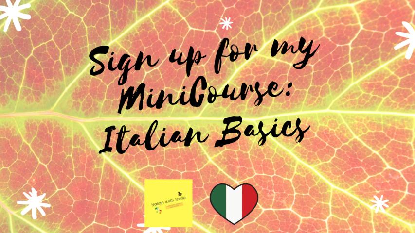 sign up for my mini course italian basics