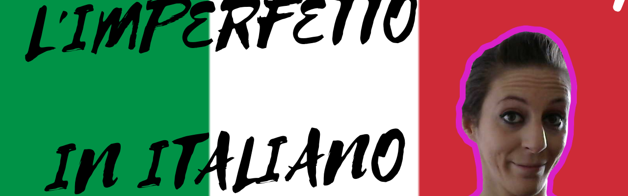 imperfetto italiano